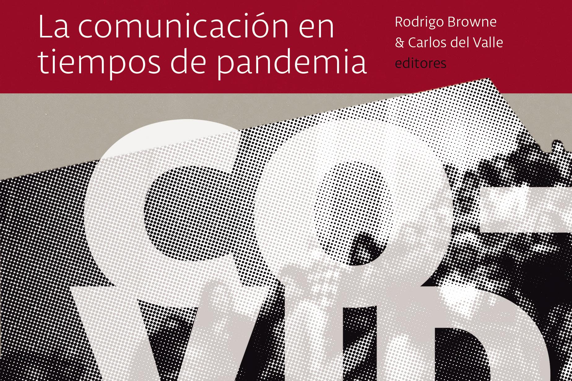 Libro permite conocer la mirada personal de investigadores de la Comunicación en torno la pandemia